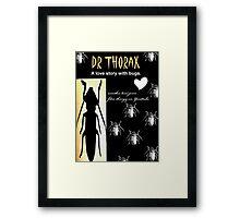 Dr Thorax Framed Print