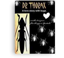 Dr Thorax Canvas Print