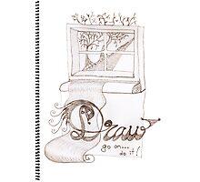 I'm afraid to draw... Photographic Print