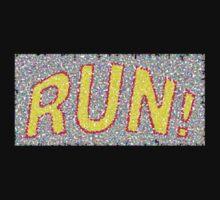 Run! (Tee Shirt) by Betty Mackey