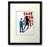 SAVE JOSH WASHINGTON! Framed Print