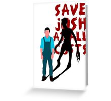 SAVE JOSH WASHINGTON! Greeting Card