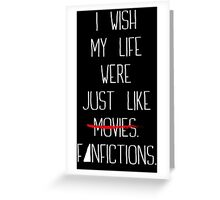 Fanfictions [White Font] Greeting Card