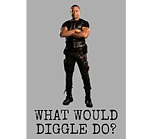 What Would Diggle Do? Photographic Print