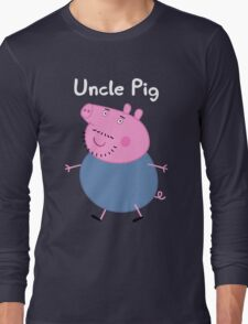 Uncle Pig Long Sleeve T-Shirt