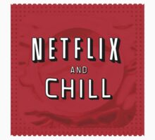Netflix and chill - condom Baby Tee