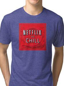 Netflix and chill - condom Tri-blend T-Shirt