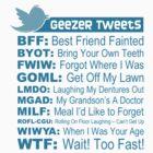 Geezer Tweets - Light by LTDesignStudio