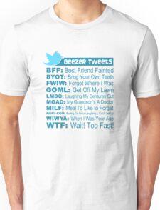 Geezer Tweets - Light Unisex T-Shirt
