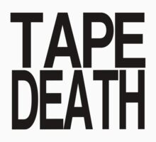 Tape Death - Text Only Minimal Print T-Shirt