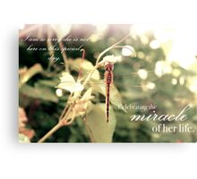 Celebrating the Miracle of Her Life - Birthday or Special Date Metal Print