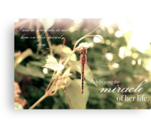 Celebrating the Miracle of Her Life - Birthday or Special Date Canvas Print