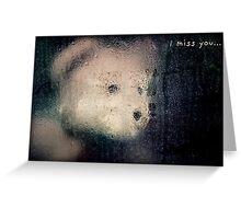 I Miss You Card Greeting Card