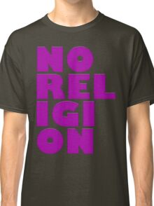 NORELIGION PINK Classic T-Shirt