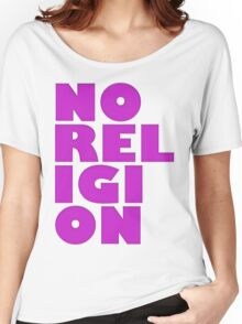 NORELIGION PINK Women's Relaxed Fit T-Shirt
