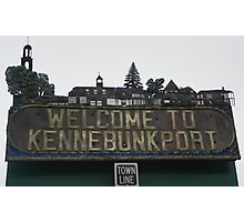 Welcome to Kennebunkport Maine Photographic Print