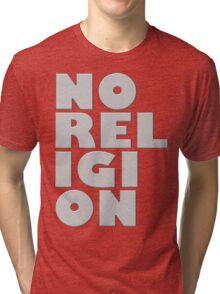 NORELIGION METAL Tri-blend T-Shirt