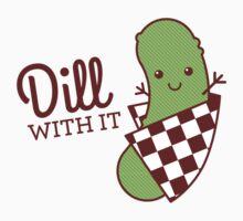 Dill With It Kids Tee