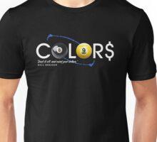 COLORS OF MONEY Unisex T-Shirt