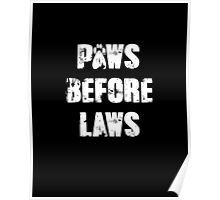 Paws Before Laws Poster