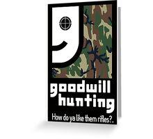 Goodwill Hunting Greeting Card