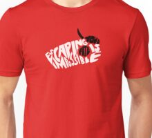 ESCAPING YOUR FATE IS IMPOSSIBLE Unisex T-Shirt