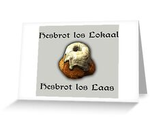 Hesbrot Greeting Card
