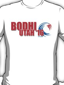 Bodhi Utah 2016 for X-President T-Shirt