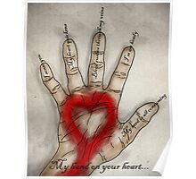 My hand on your heart... Poster