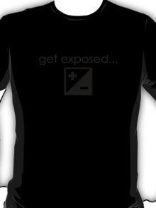 Get Exposed- Photographer T-Shirt T-Shirt