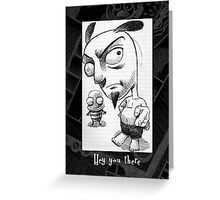 Hey, you there! Greeting Card