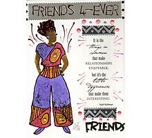 Friends 4-EVER Photographic Print