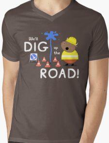 We'll Dig up the Road! Mens V-Neck T-Shirt