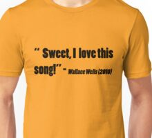 Wallace Wells Quote Unisex T-Shirt