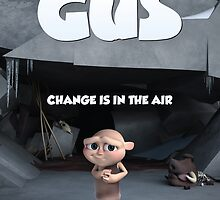Gus Poster Official by honeydewstudios