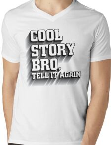 Cool Story Bro Shirt Mens V-Neck T-Shirt