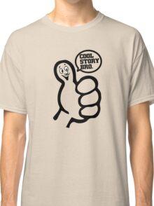 Cool Story Bro Funny T-Shirt Classic T-Shirt