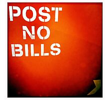 post NO bills Photographic Print
