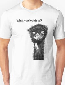 'What you lookin at?' Emu Tshirt T-Shirt