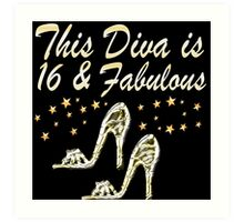 GORGEOUS GLITTERY 16 AND FABULOUS BIRTHDAY DESIGN Art Print