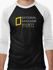 National Sarcasm Society Men's Baseball ¾ T-Shirt