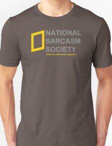 National Sarcasm Society Unisex T-Shirt