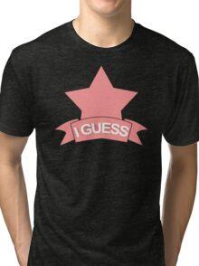 Okay I Guess Tri-blend T-Shirt