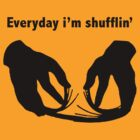 Party Rock Anthem, Everyday i'm shufflin by its-mr-towel