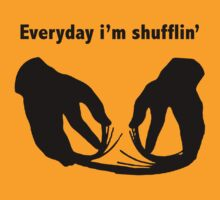 Party Rock Anthem, Everyday i'm shufflin T-Shirt