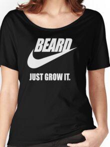 Beard - Just Grow It Women's Relaxed Fit T-Shirt