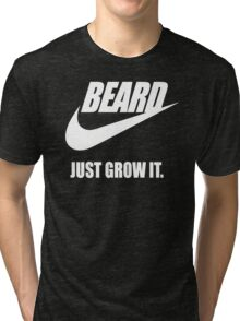 Beard - Just Grow It Tri-blend T-Shirt