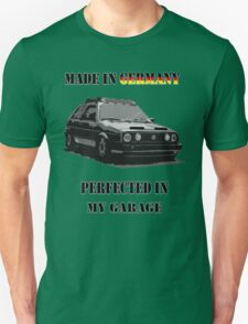 Made in Germany perfected in My Garage Unisex T-Shirt