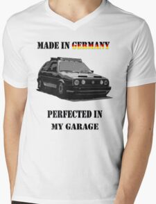 Made in Germany perfected in My Garage Mens V-Neck T-Shirt