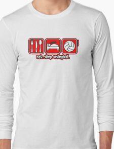 Eat. Sleep. Volleyball. Long Sleeve T-Shirt
